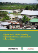 Citywide Action Plan for Upgrading Unplanned and Unserviced Settlements in Dar Es Salaam