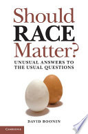 Should Race Matter  Book