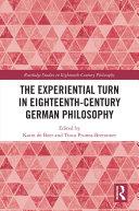 The Experiential Turn in Eighteenth Century German Philosophy