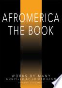 Afromerica the Book Book