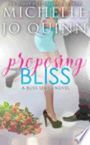 Proposing Bliss