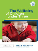The Wellbeing of Children under Three