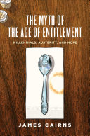 The Myth of the Age of Entitlement ebook