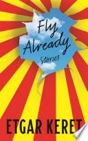 Fly Already Book