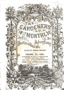 The Gardeners  Monthly and Horticulturist