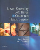 Lower Extremity Soft Tissue and Cutaneous Plastic Surgery Book