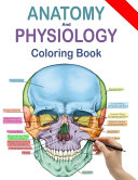 Anatomy and Physiology Coloring Book Book