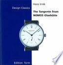 The Tangente From Nomos Glash Tte