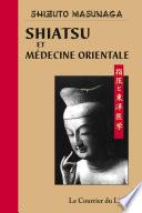 Shiatsu et médecine orientale