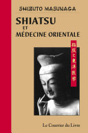 Shiatsu et médecine orientale Pdf