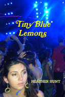 Tiny Blue Lemons