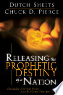 Releasing The Prophetic Destiny Of A Nation