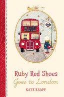 Ruby Red Shoes Goes To London [Pdf/ePub] eBook