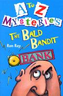 A Z Mysteries The Bald Bandit