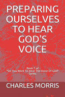 Preparing Ourselves To Hear God S Voice
