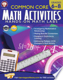 Common Core Math Activities, Grades 6 - 8