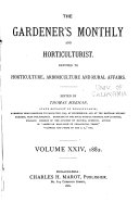 The Gardeners' Monthly and Horticulturist