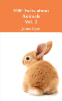 1000 Facts about Animals Vol  2