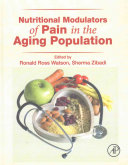 Nutritional Modulators of Pain in the Aging Population Book