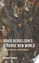 David Bergelson s Strange New World