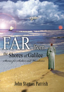 Far from the Shores of Galilee