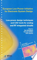 Low Power Design Techniques and CAD Tools for Analog and RF Integrated Circuits