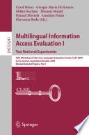 Multilingual Information Access Evaluation I - Text Retrieval Experiments