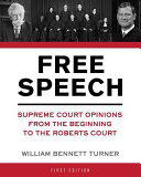 Freedom of Speech and the Press (First Edition)