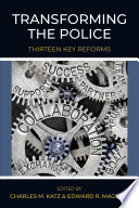 Transforming the Police