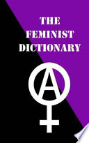 The Feminist Dictionary