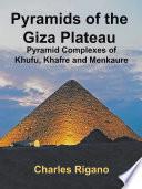 Pyramids of the Giza Plateau