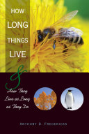 How Long Things Live
