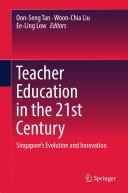 Teacher Education in the 21st Century