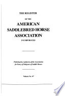 The Register of the American Saddle-Horse Breeders' Association (Incorporated).