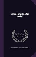 School Law Bulletin Serial