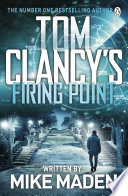 Tom Clancy's Firing Point Pdf/ePub eBook