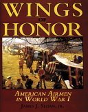 Wings of Honor  American Airmen in World War I