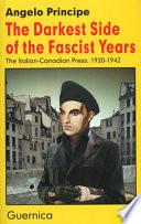The Darkest Side of the Fascist Years