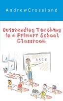 Outstanding Teaching in a Primary School Classroom
