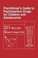 Practitioner   s Guide to Psychoactive Drugs for Children and Adolescents