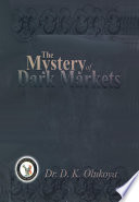The Mystery Of Dark Markets