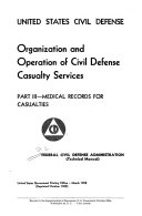Organization and operation of civil defense casualty services pt  2
