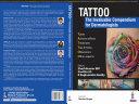 TATTOO   The Invaluable Compendium for Dermatologists