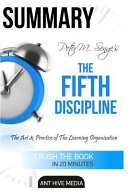 Summary Peter Senge's the Fifth Discipline