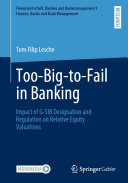 Too Big to Fail in Banking