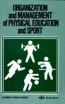 Organization and Management of Physical Education and Sport