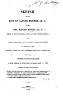 Sketch of the life of S  Dexter      as delivered to the Grand Jurors of the District of Massachusetts  etc