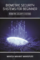 Biometric Security Systems for Beginner