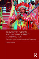 Chinese Television and National Identity Construction