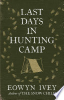 Last Days in Hunting Camp Book PDF